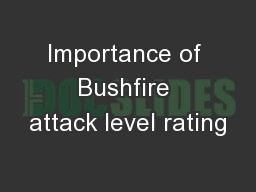 Importance of Bushfire attack level rating