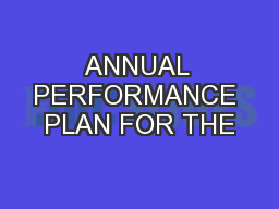 ANNUAL PERFORMANCE PLAN FOR THE