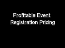 Profitable Event Registration Pricing
