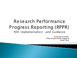 Research Performance Progress Reporting (RPPR) PowerPoint PPT Presentation