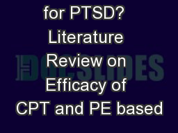 CPT vs PE for PTSD?  Literature Review on Efficacy of CPT and PE based