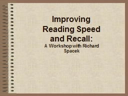 Improving Reading Speed and Recall: PowerPoint PPT Presentation