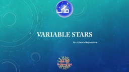 Variable Stars By : Etteyeb Nejmeddine