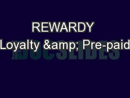 REWARDY Loyalty & Pre-paid