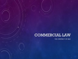 Commercial Law The contract of Sale