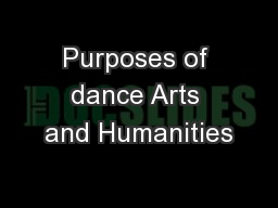 Purposes of dance Arts and Humanities