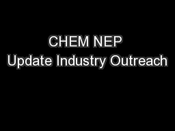 CHEM NEP Update Industry Outreach