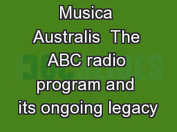 Musica Australis  The ABC radio program and its ongoing legacy