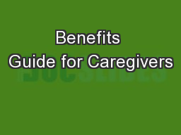 Benefits Guide for Caregivers