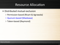 Resource Allocation Distributed mutual exclusion