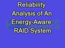 Reliability Analysis of An Energy-Aware RAID System