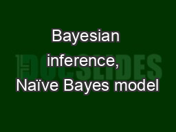Bayesian inference,  Na�ve Bayes model