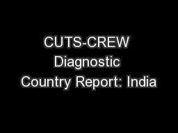 CUTS-CREW Diagnostic Country Report: India