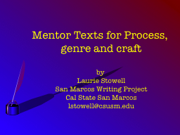 Mentor Texts for  Process, genre