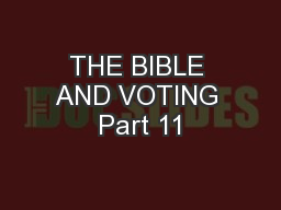 THE BIBLE AND VOTING Part 11