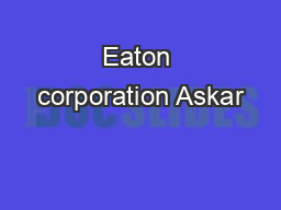 Eaton corporation Askar