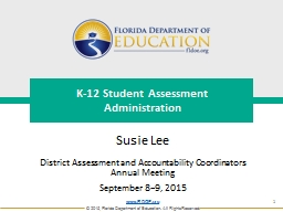 K-12 Student Assessment Test Administration Updates