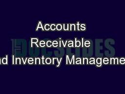 Accounts Receivable and Inventory Management PowerPoint PPT Presentation