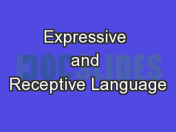 Expressive and Receptive Language