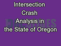 Intersection Crash Analysis in the State of Oregon