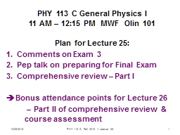 12/93/2013 PHY 113 C  Fall 2013 -- Lecture 25 PowerPoint PPT Presentation