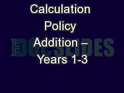 Calculation Policy Addition – Years 1-3