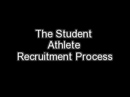 The Student Athlete Recruitment Process