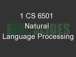 1 CS 6501 Natural Language Processing