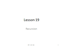 Lesson 19 Recursion CS1 -- John Cole
