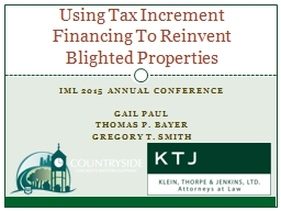Using Tax Increment Financing To Reinvent Blighted Properties