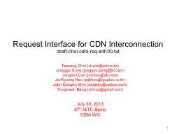 Request  Interface for CDN Interconnection PowerPoint PPT Presentation