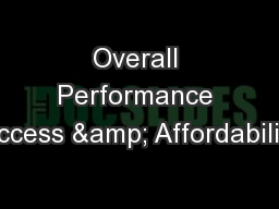 Overall Performance Access & Affordability