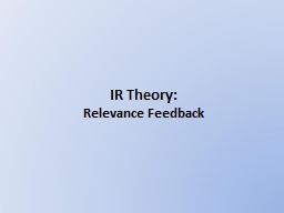 IR Theory: Relevance Feedback