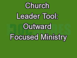 Church Leader Tool: Outward Focused Ministry