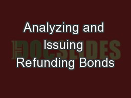 Analyzing and Issuing Refunding Bonds