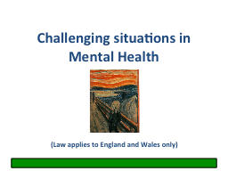 Challenging situations in Mental Health