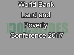 World Bank Land and Poverty Conference 2017
