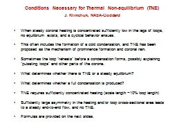 Conditions Necessary for Thermal Non-equilibrium (TNE)