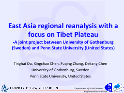East Asia regional reanalysis with a focus on Tibet