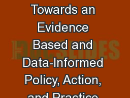 Evidence to Action: Towards an Evidence Based and Data-Informed Policy, Action, and Practice in Afr