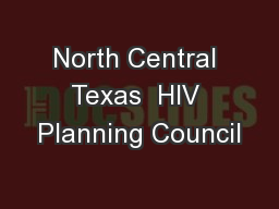 North Central Texas  HIV Planning Council
