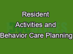 Resident Activities and Behavior Care Planning
