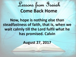 Lessons from Isaiah   Come Back Home