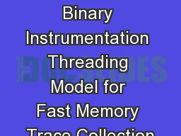 A Static Binary Instrumentation Threading Model for Fast Memory Trace Collection