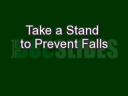 Take a Stand to Prevent Falls