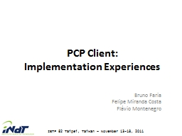 PCP Client:  Implementation Experiences PowerPoint PPT Presentation