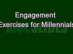 Engagement Exercises for Millennials