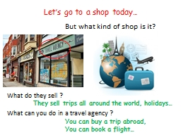 Let's  go to a shop  today