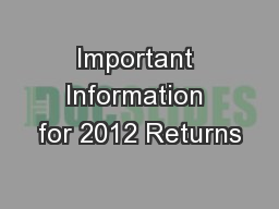 Important Information for 2012 Returns