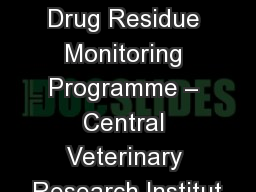 Microbial and Veterinary Drug Residue Monitoring Programme – Central Veterinary Research Institut